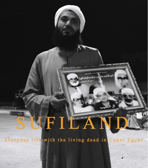 Sufiland, everyday life with the living dead in Upper Egypt, Frederic Brusi