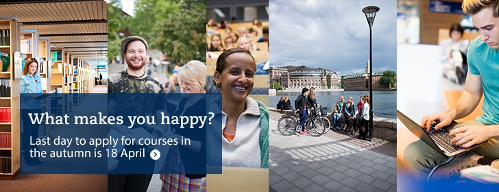What makes you happy? Last day to apply to the autumn courses is 18 April