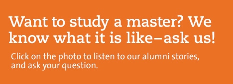 Want to study a master? Ask our alumni.