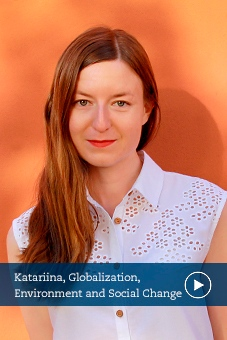 Katariina, Globalization, Envoironment and Social Change