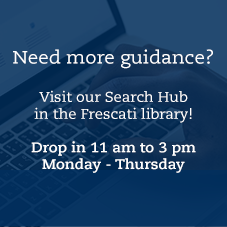 Text: Visit our search hub in the Frescati library. Drop in Monday to Thursday 11 am to 3 pm