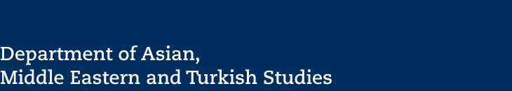 Department of Asian, Middle Eastern and Turkish Studies