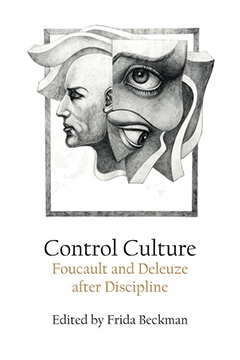 Omslaget till antologin Control Culture. Foucault and Deleuze after Discipline.