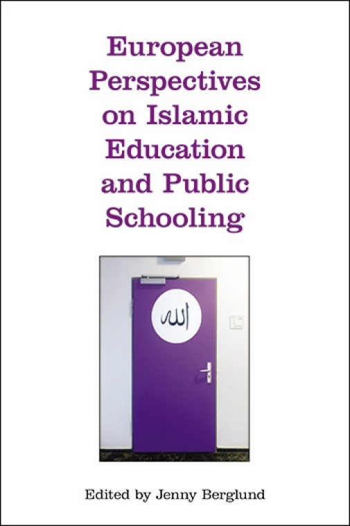Bokomslag: European Perspectives on Islamic Education and Public Schooling
