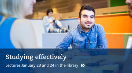 Picture of student. Text: Study effectively. Lectures January 23 and 24 in the Library