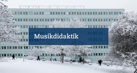 Musikdidaktisk ingress