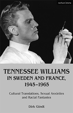 Omslaget till Dirk Gindts bok Tennesse Williams in Sweden and France 1945-1965