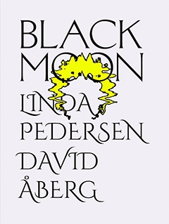 Black Moon. Poster by Victor Svedberg
