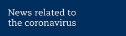 News related to the coronavirus